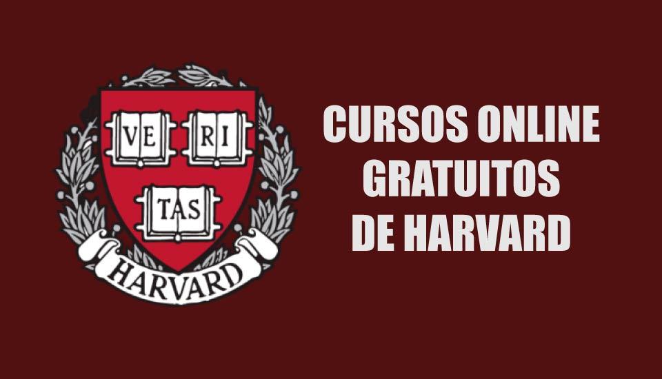 Inscríbete a los Cursos de Harvard 100% Gratuitos y virtuales (2018)