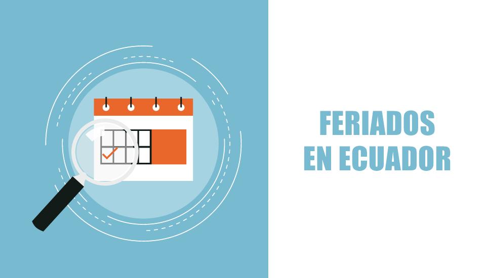 Feriados Ecuador 2019 | Calendario de Feriados en Ecuador