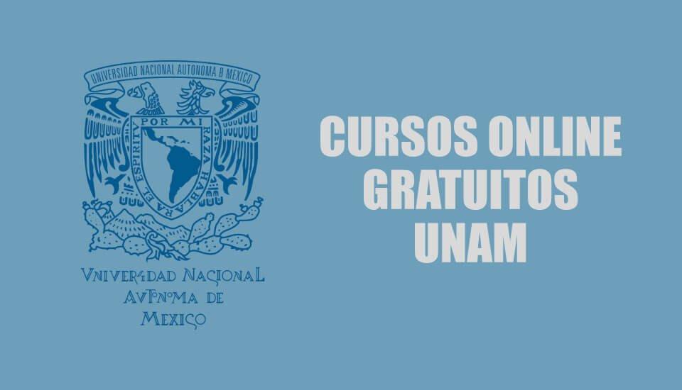 Cursos online gratuitos UNAM