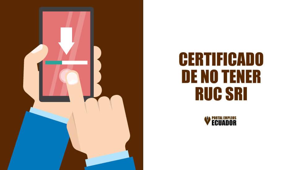 Certificado de no tener RUC SRI